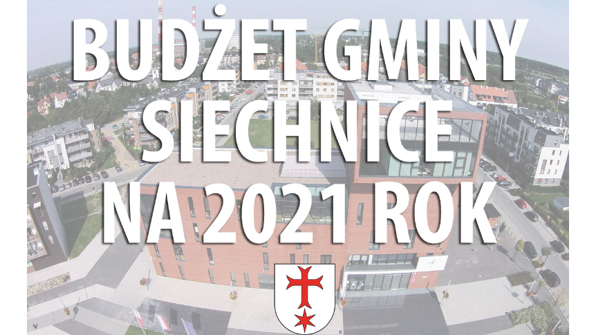 Radni jednogłośnie poparli WPF (na lata 2021-2041) oraz Budżet Gminy na 2021 rok