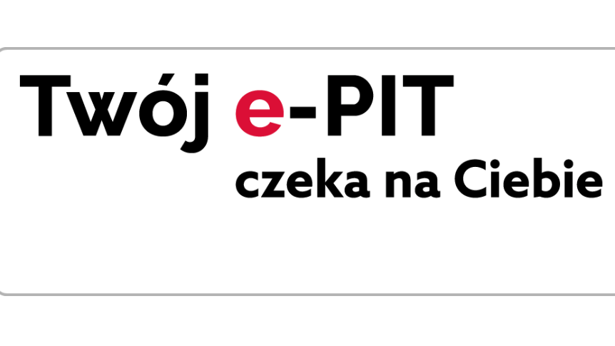 Napis Twój e-PIT czeka na Ciebie w e-Urząd Skarbowy